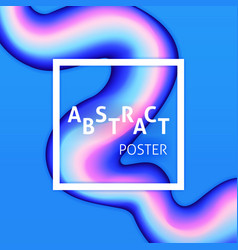 abstract poster liquid fluid vector image
