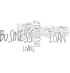 benefits of unsecured business loans text word vector image
