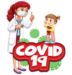 Font design for word covid 19 with sick girl and vector