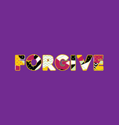 forgive concept word art vector image