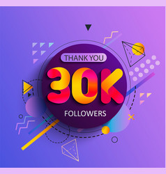 Thanks for the 30000 followers vector