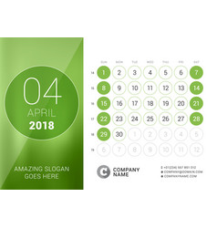 April 2018 desk calendar for 2018 year design vector