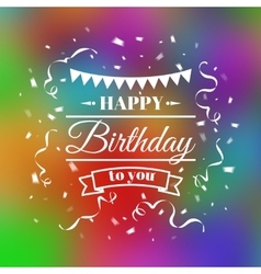 Vintage birthday typography card vector image