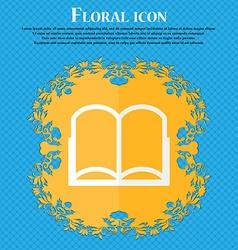 Book sign icon Open book symbol Floral flat design vector