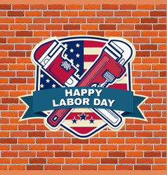 labor day badge emblem with wrenches and american vector image