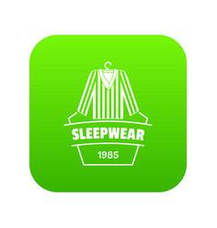 Sleepwear icon green vector