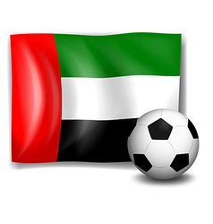 A soccer ball and the flag of United Arab Emirates vector image vector image