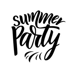 phrase of summer party modern calligraphy vector image