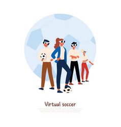 footballers wearing virtual reality headsets male vector image