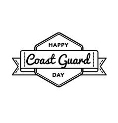 Happy coast guard day greeting emblem vector