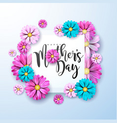 Happy mothers day greeting card with flower on vector