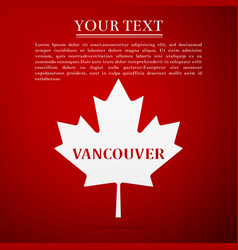 canadian maple leaf with city name vancouver vector image vector image