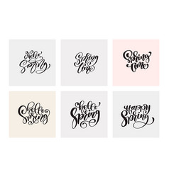 set of spring calligraphy lettering phrases vector image
