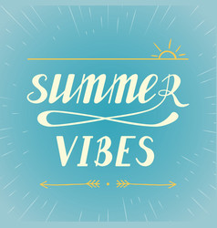 Summer vibes lettering vector