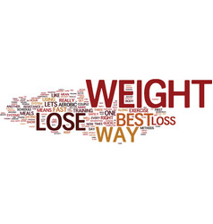 The best way to lose weight text background word vector