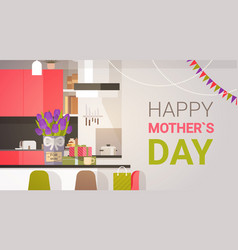 Happy mother day family kitchen interior spring vector