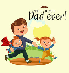 Dad with kids walking park happy fathers day vector