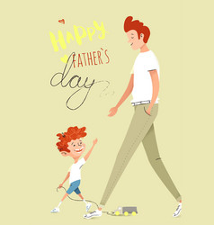 father and son walking together happy father day vector image