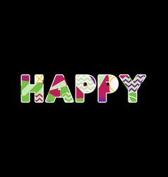 Happy concept word art vector