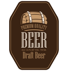 Label for beer in retro style with wooden barrel vector