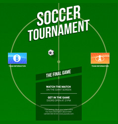 soccer football ad template for game tournament vector image