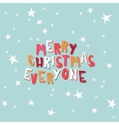 Xmas card Marry Christmas Everyone on a light vector image vector image