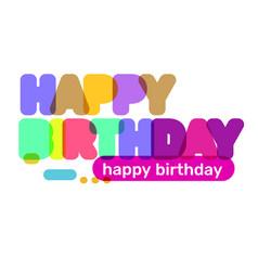 creative of happy birthday word lettering vector image
