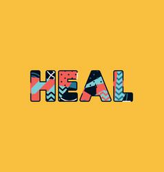 Heal concept word art vector