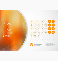 October 2018 desk calendar for 2018 year design vector