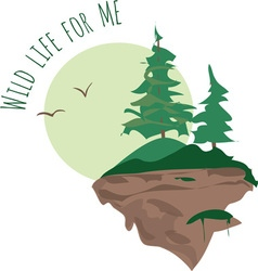 Wild Life for Me vector