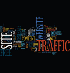 the best website traffic is free website traffic vector image vector image