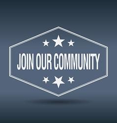 Join our community hexagonal white vintage retro vector