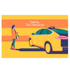 Online taxi call young attractive woman orders a vector