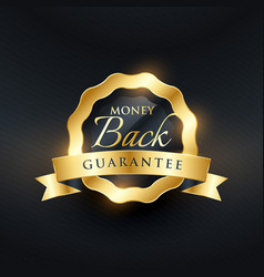 money back guarantee premium golden label design vector image vector image