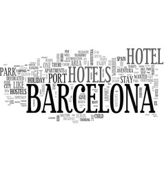 A new idea for barcelona hotels text word cloud vector