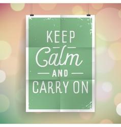 slogan poster abstract keep calm vector image