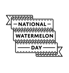 national watermelon day greeting emblem vector image