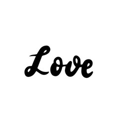 Handwritten lettering love vector