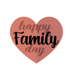 happy family day excellent gift card fashionable vector image