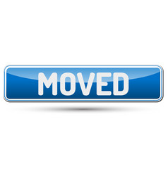 moved - abstract beautiful button with text vector image