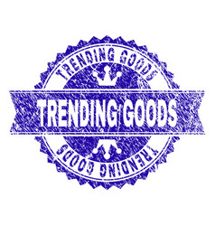 Scratched textured trending goods stamp seal with vector