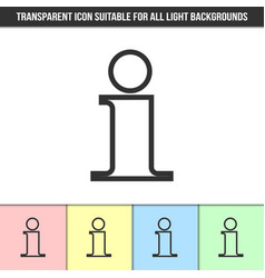 simple outline transparent information icon on vector image