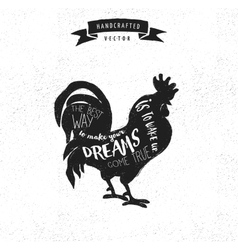 inspiration quote hipster design label - rooster vector image vector image