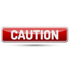 caution - abstract beautiful button with text vector image vector image