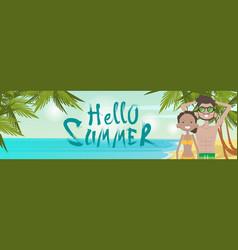 couple on beach hello summer vacation tropical vector image vector image