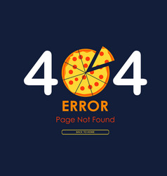 404 error page not found pizza graphic background vector image