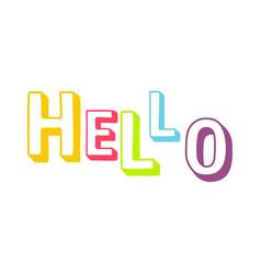 Colorful bright word hello vector
