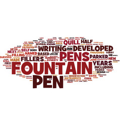Fountain pens a bit history text background vector
