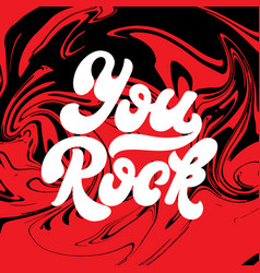 You rock handwritten lettering made in 90s style vector