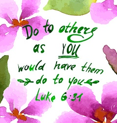 Do to others as you would have them do to you vector image